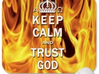 Keep Calm And Trust God Mouse Pad