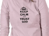 Keep Calm And Trust God Shirts